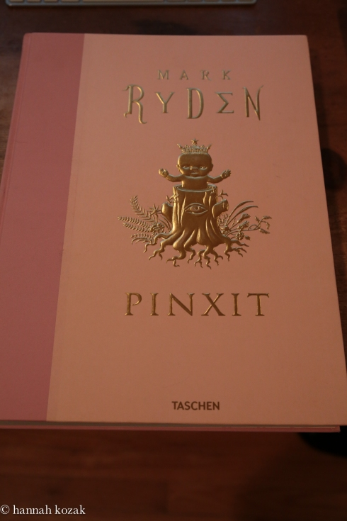 Mark Ryden's Pinxit, 15 April 2013 edition published by Taschen